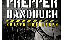 Thumbnail : Das Prepper-Handbuch für 24,90€ inkl. Versand